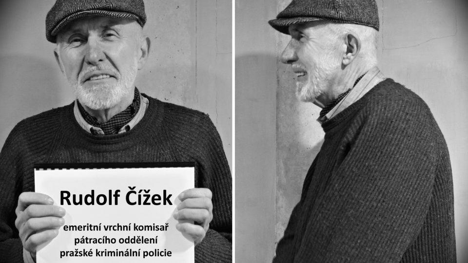 Rudolf Čížek (emeritní vrchní komisař pátracího oddělení pražské kriminální policie)